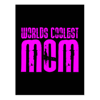 Gifts for Cool Moms : Pink Worlds Coolest Mom Post Card