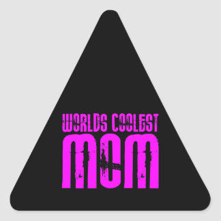 Gifts for Cool Moms : Pink Worlds Coolest Mom Triangle Sticker