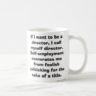 Gifts for Entrepreneurs & Freelancers Coffee Mug