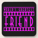 Gifts for Friends : World's Greatest Friend Drink Coaster