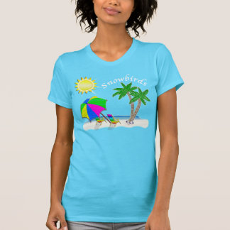 Gifts for Snowbirds. Beach Themed Snowbird Shirt