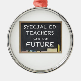 GIFTS FOR SPECIAL ED TEACHERS METAL ORNAMENT