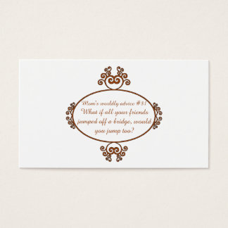 Gifts from a mama's heart and mouth - Mom's advice Business Card