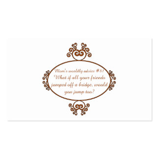 Gifts from a mama's heart and mouth - Mom's advice Double-Sided Standard Business Cards (Pack Of 100)