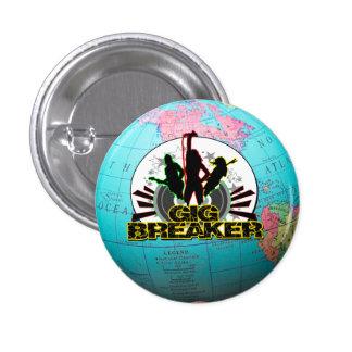 "Gig Breaker - Global Break Out Logo"" Pin"