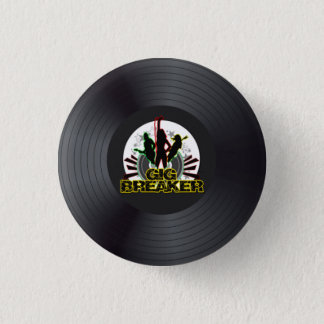 "Gig Breaker - ""Record Logo"" Pin"