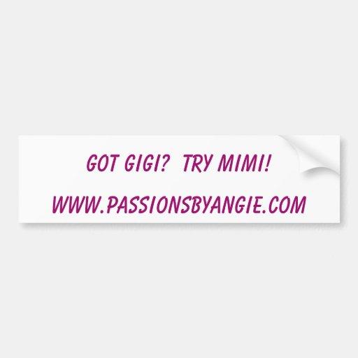 ¿GIGI CONSEGUIDO?  ¡INTENTO MIMI! , www.passionsby Pegatina De Parachoque