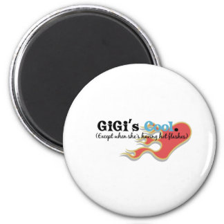 GiGi Has Hot Flashes 2 Inch Round Magnet