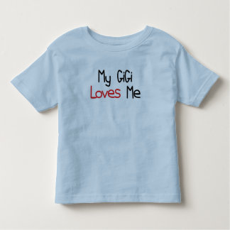 GiGi Loves Me Toddler T-shirt