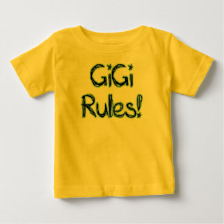 GiGi Rules! Baby T-Shirt