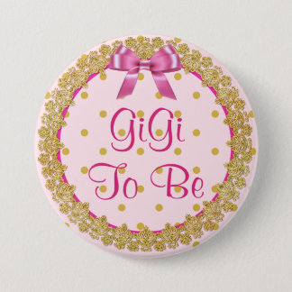 Gigi To Be Pink & Gold Baby Shower Button