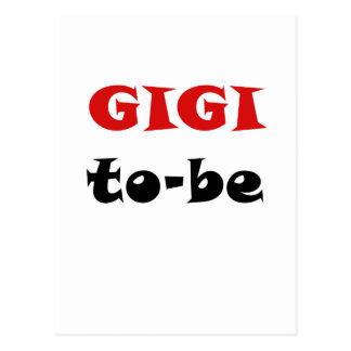 Gigi To Be Post Card