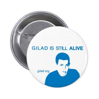 Gilad Shalit está todavía VIVO Pin Redondo De 2 Pulgadas