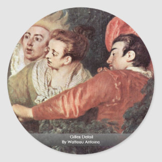 Gilles Detail By Watteau Antoine Round Stickers