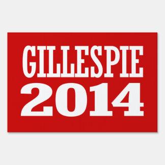 GILLESPIE 2014 LAWN SIGN