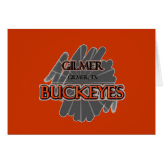 Gilmer High School Buckeyes - Gilmer, TX Card