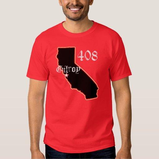 Gilroy,California -- T-Shirt