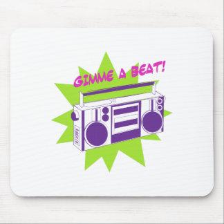 Gimme A Beat! Mousepad