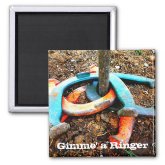 Gimme' a Ringer Horseshoe Pitching Gifts 2 Inch Square Magnet