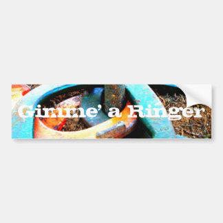 Gimme' a Ringer Horseshoe Pitching Gifts Bumper Sticker