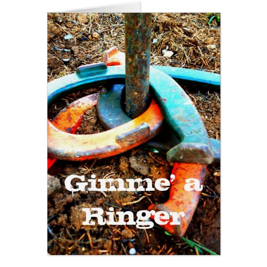 Gimme' a Ringer Horseshoe Pitching Gifts Card