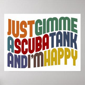 Gimme A Scuba Tank Posters