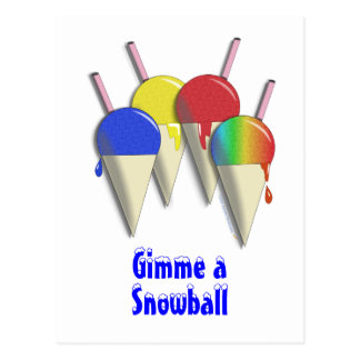 Gimme a Snowball Shaved Ice Snow Cone Postcard