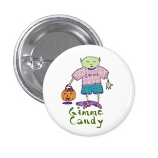 Gimme Candy Ghoulie Button