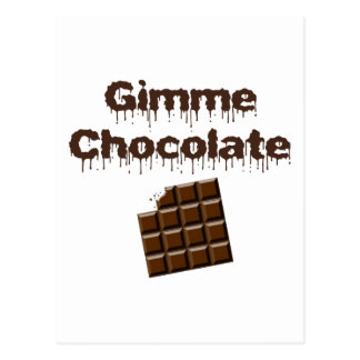 Gimme Chocolate Postcard