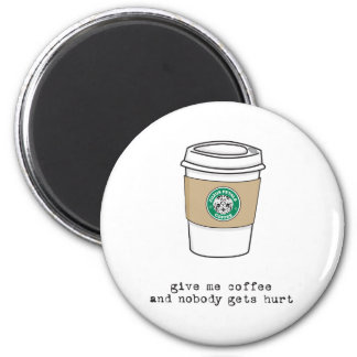 gimme coffee 2 inch round magnet