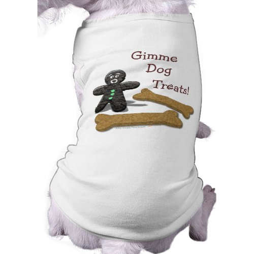 Gimme Dog Treats Funny Spoiled Dog T-shirt