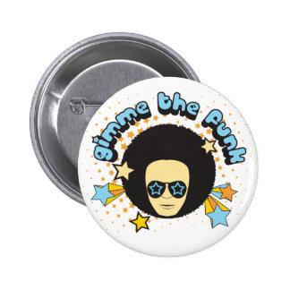 Gimme el botón del miedo pin