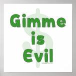 Gimme es malvado posters