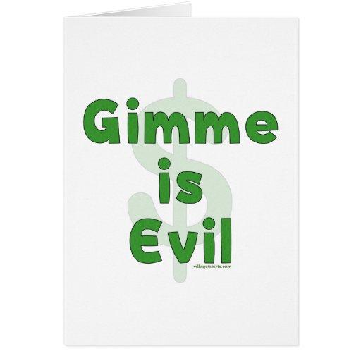 Gimme es malvado tarjetas