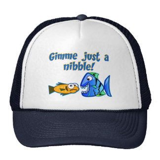 Gimme Just a Nibble! Trucker Hat