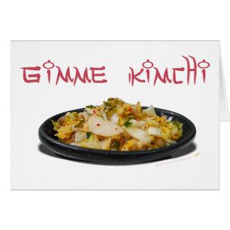 Gimme Kimchi Kimchi Lovers Greeting Card