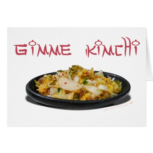 Gimme Kimchi Kimchi Lovers Greeting Card