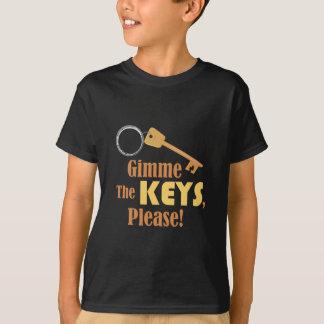 Gimme las llaves playera