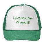 ¡Gimme mi mala hierba!!! Gorras