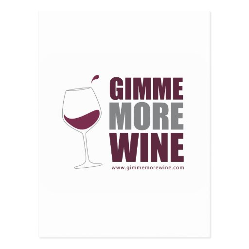 Gimme More Wine Postcard