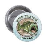 Gimme que pesca, ideas del regalo de Ahhh Pin