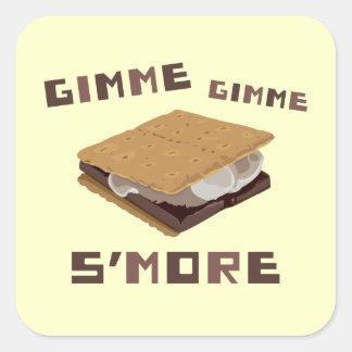 Gimme S more Square Sticker