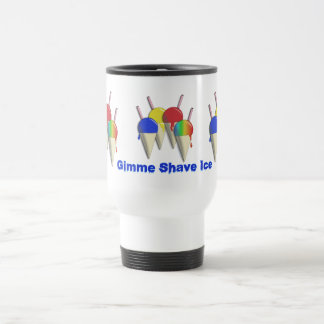 Gimme Shave Ice Hawaiian Shaved Ice SteelTravelMug Travel Mug