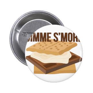 Gimme Smore Pinback Button