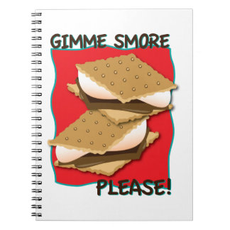 Gimme Smore Please! Note Book