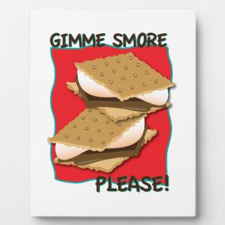 ¡Gimme Smore por favor Placa Para Mostrar