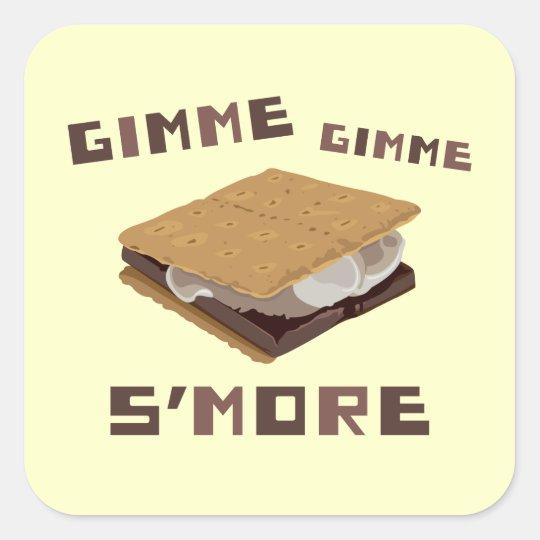 Gimme S'more Square Sticker