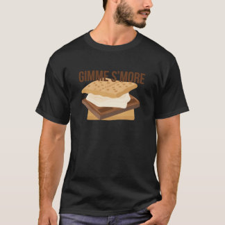 Gimme Smore T-Shirt
