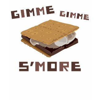 Gimme S'more shirt
