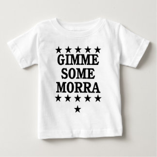Gimme Some Morra Tee Shirts